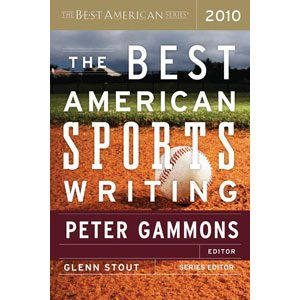 The Best American Sports Writing 2010