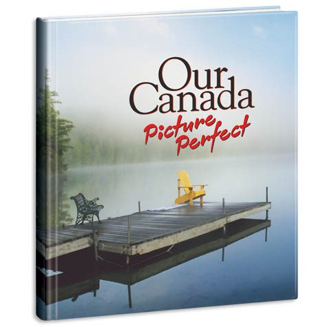 Our Canada Picture Perfect