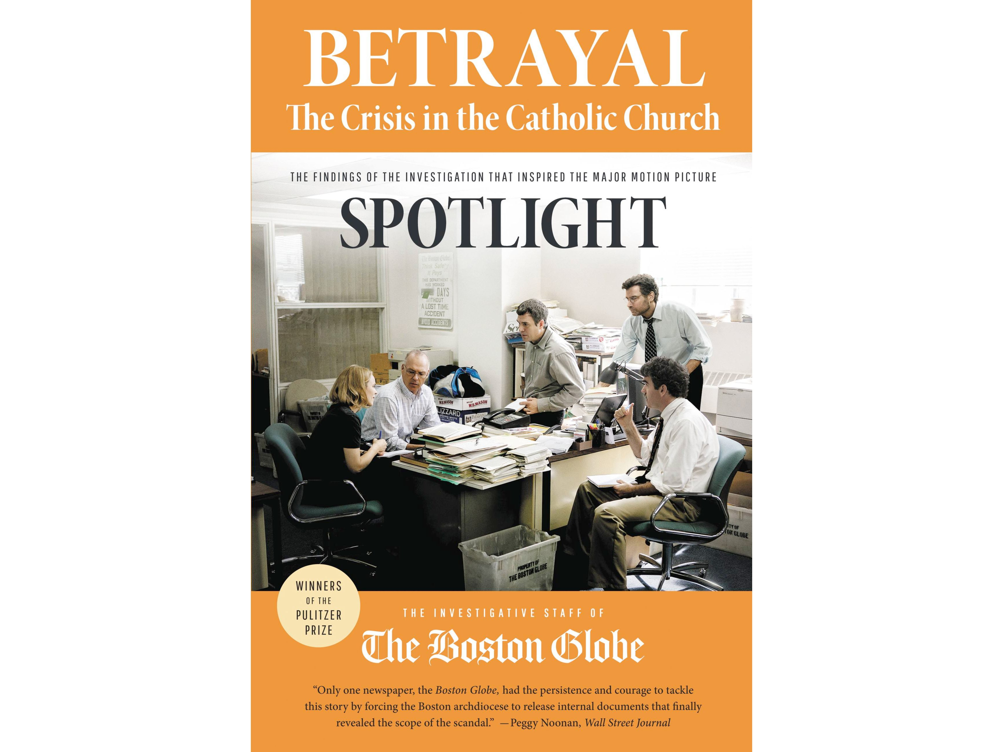 4. Betrayal: The Crisis in the Catholic Church by the Investigative Staff of the Boston Globe