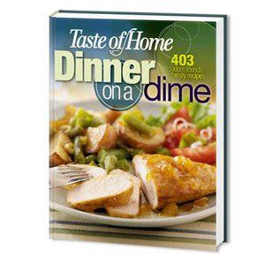 Taste of Home Dinner on a Dime
