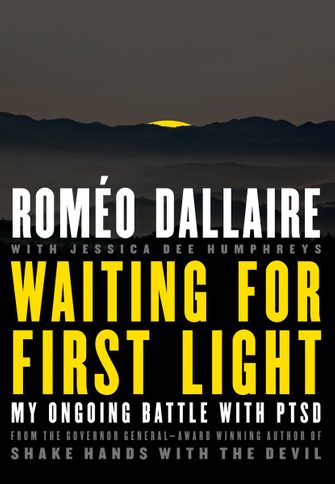 Waiting for the First Light by Romeo Dallaire
