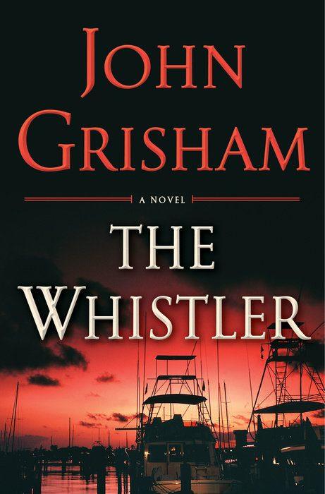 Cover of John Grisham's The Whistler