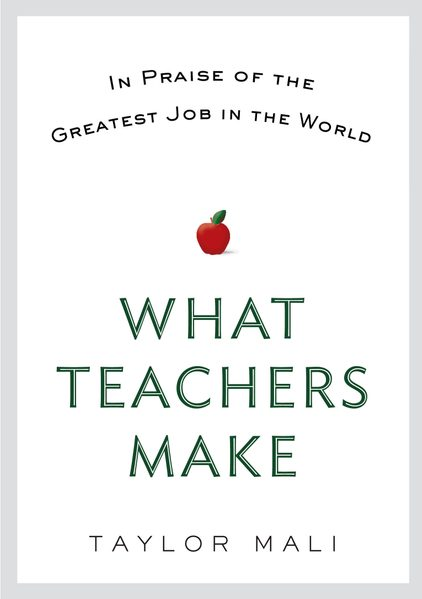 Cover of What Teachers Make