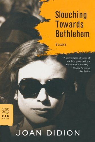 Cover of Slouching Towards Bethlehem by Joan Didion