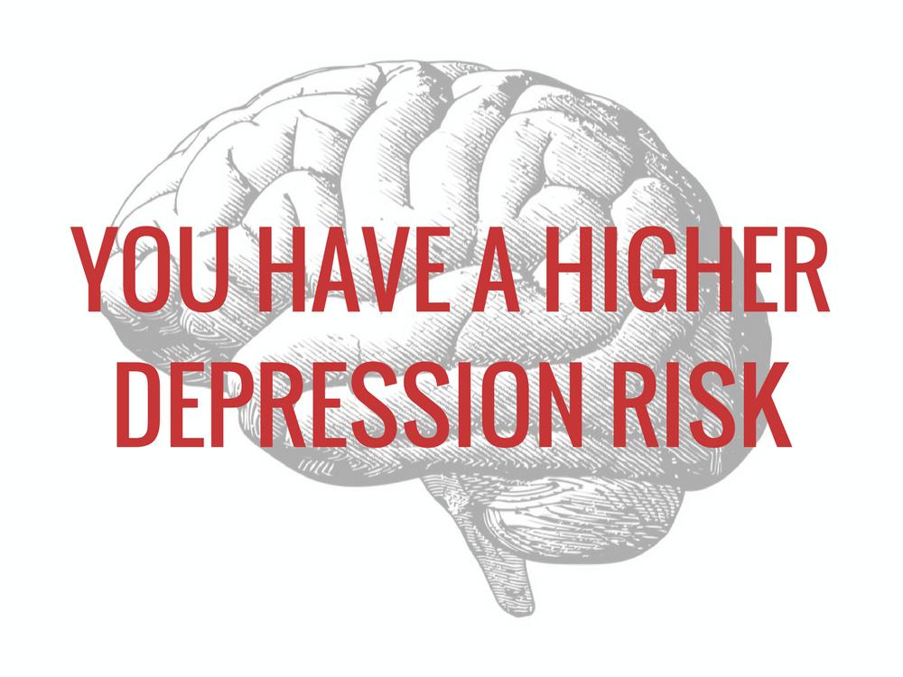 You have a higher depression risk under stress