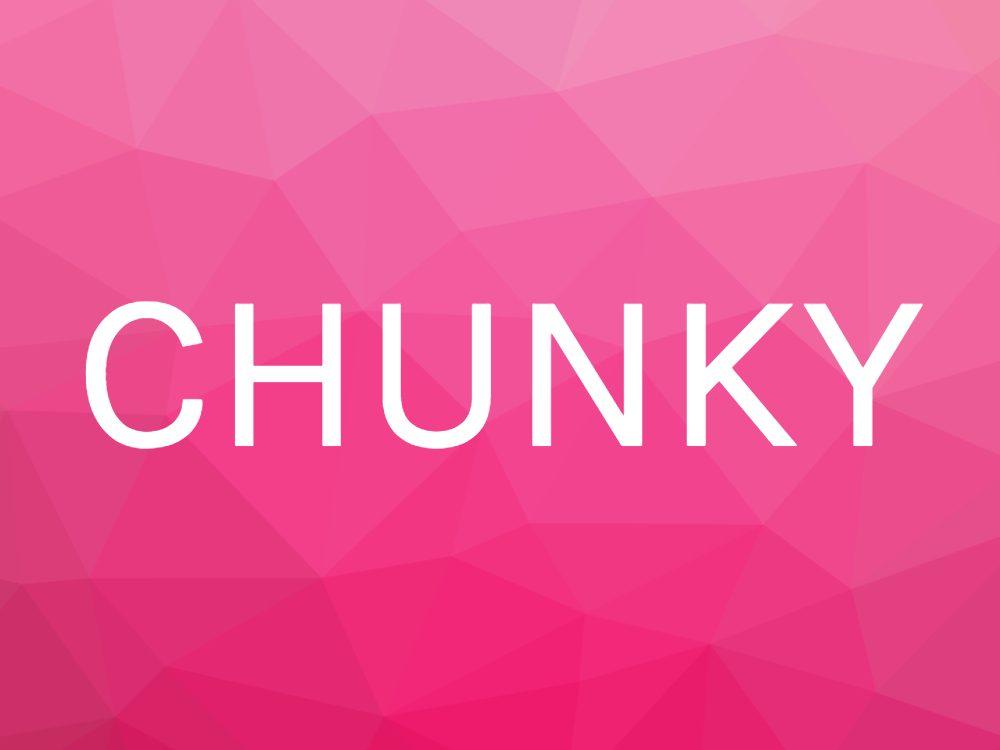Chunky