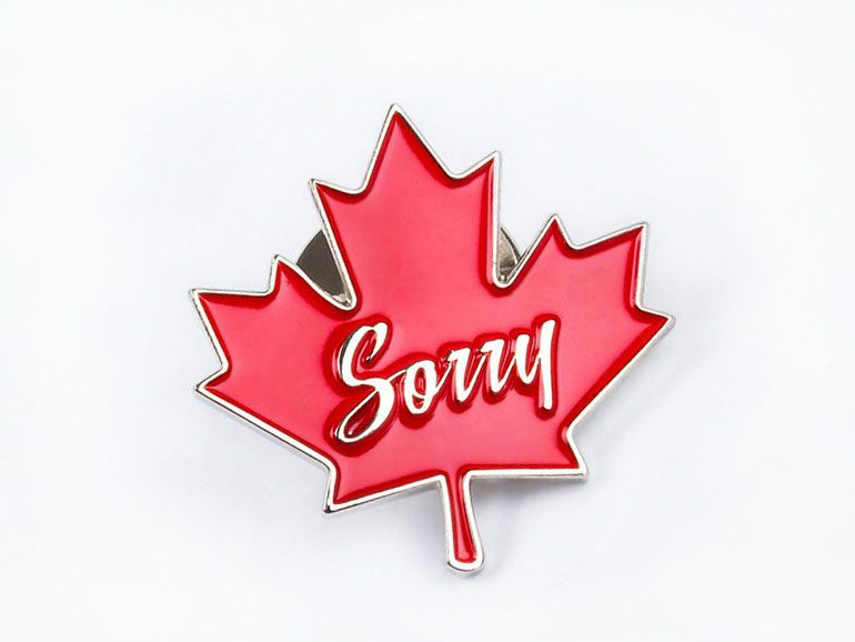 Sorry maple leaf enamel pin, Drake General Store