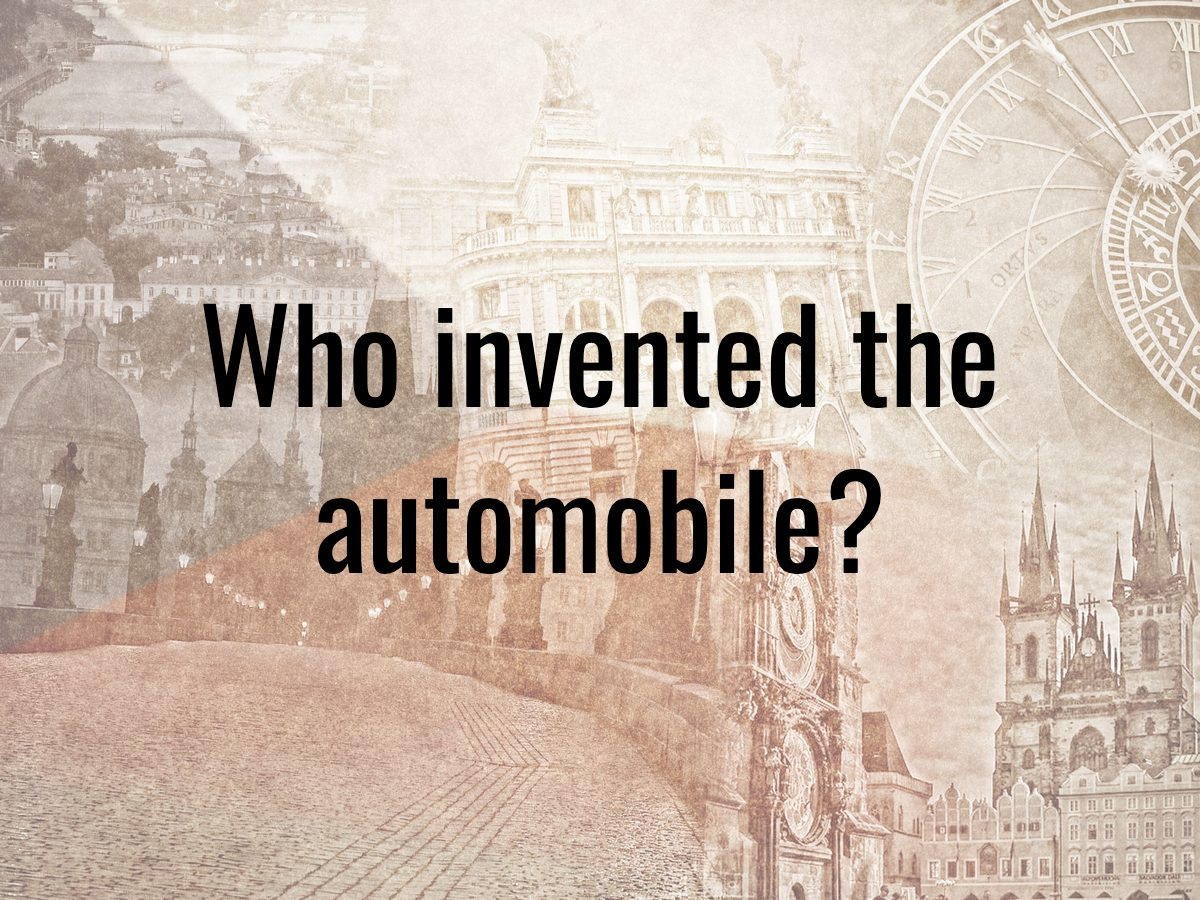 History questions 7 - who invented the automobile