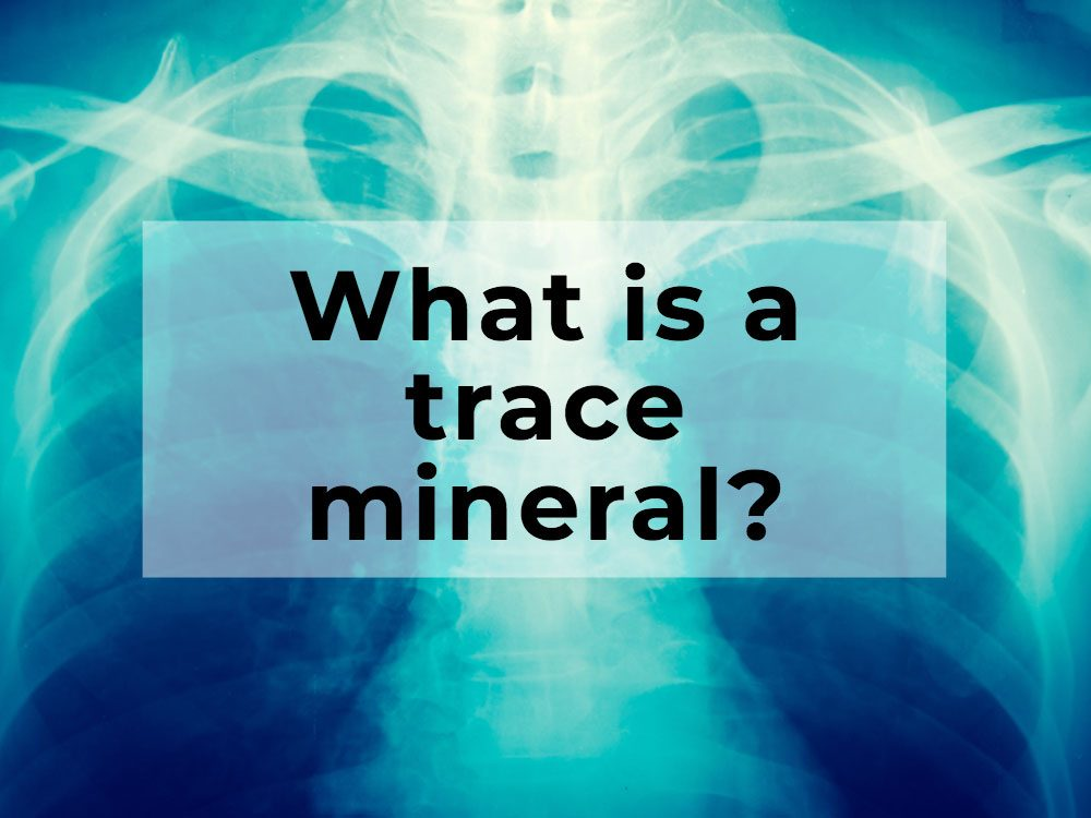What is a trace mineral?