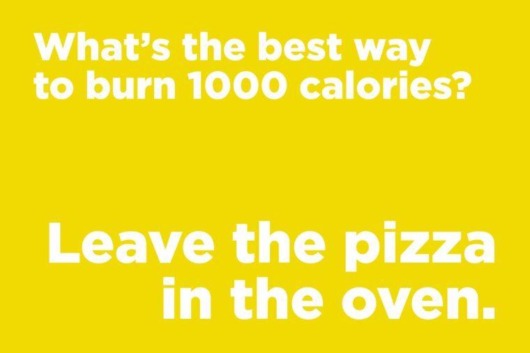 Corny jokes - burn 1000 calories