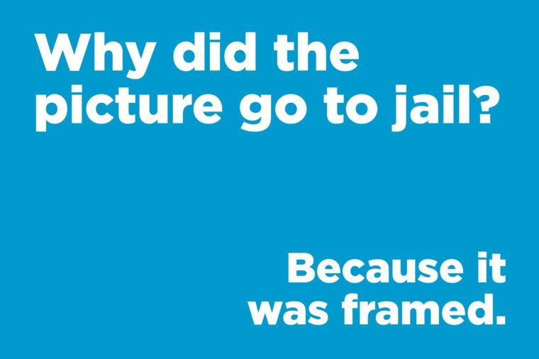 Funny jokes to tell - why did the picture go to jail?