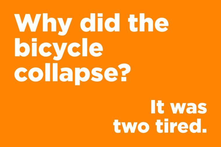 Funny jokes to tell - why did the bicycle collapse