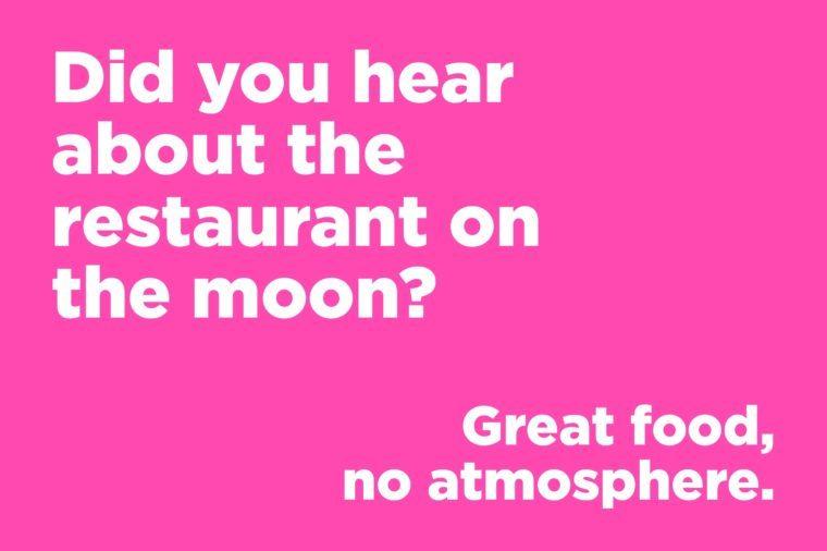 Corny jokes - restaurant on the moon
