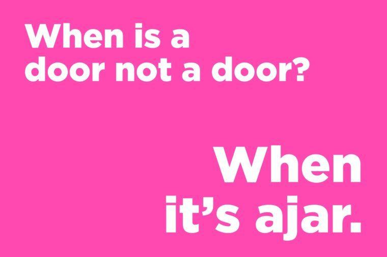 Corny jokes - when is a door not a door