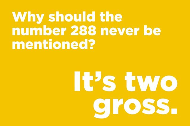 Why should the number 288 never be mentioned
