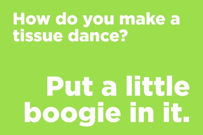 How do you make a tissue dance?