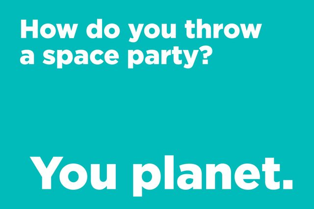 How do you throw a space party?