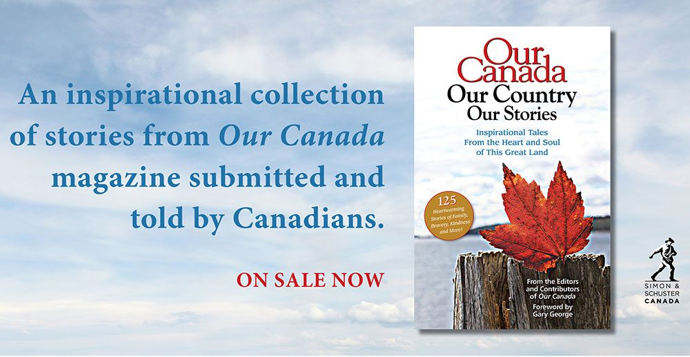 Our Canada, Our Country, Our Stories