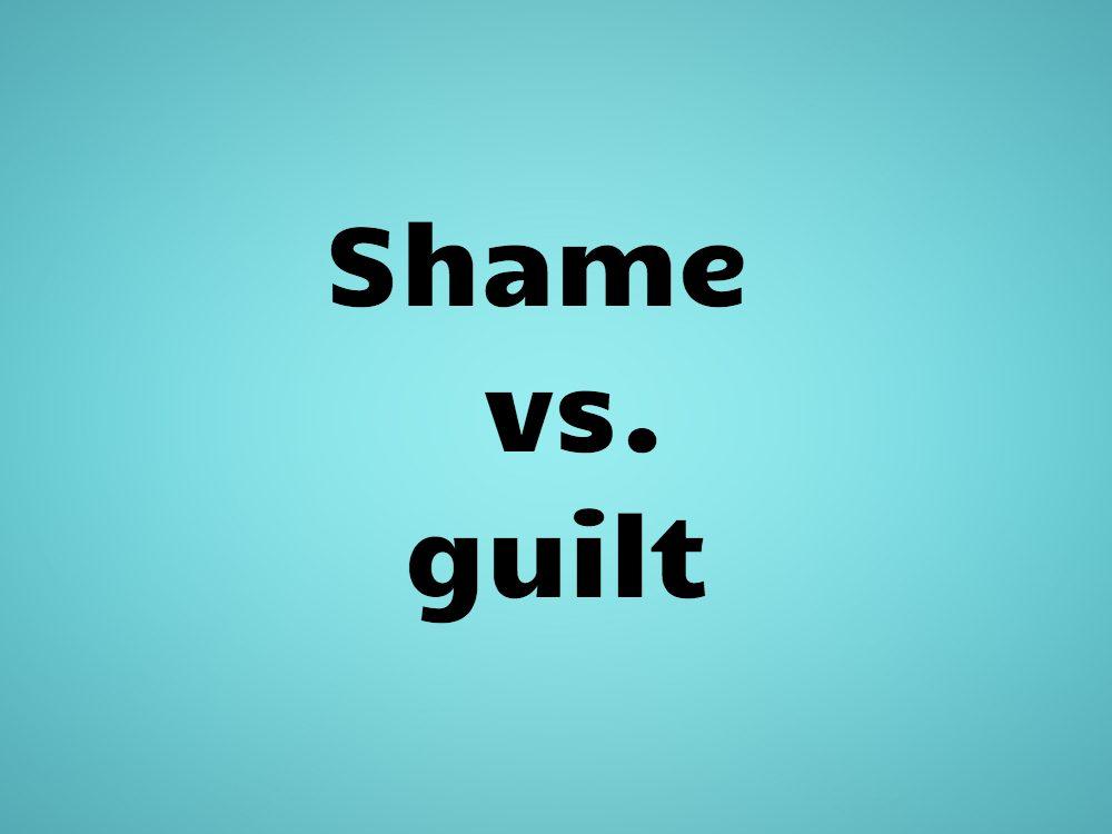 Shame vs. guilt