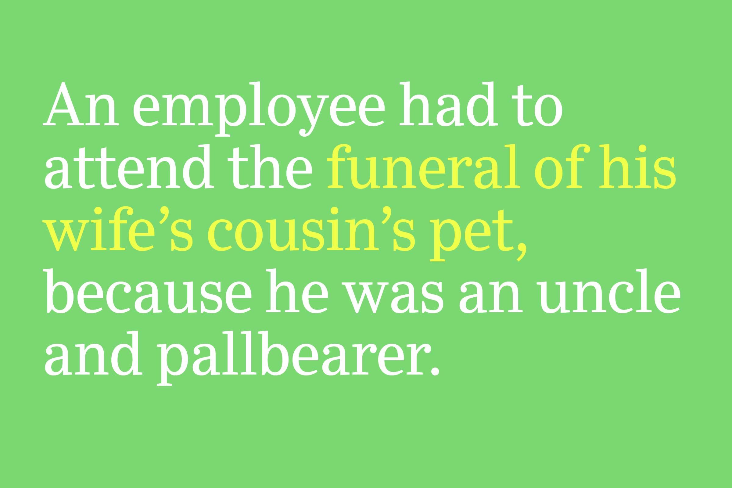 funeral of his wife's cousin's pet