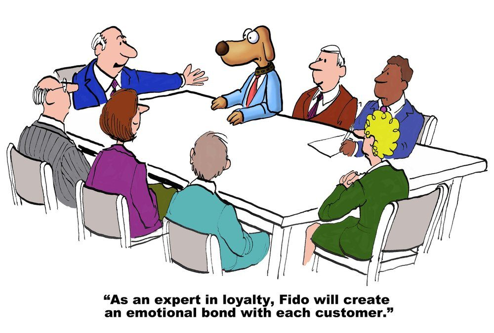 Business cartoon showing a meeting, a leader pointing to manager dog and saying, 'As an expert in loyalty, Fido will create an emotional bond with each customer'.