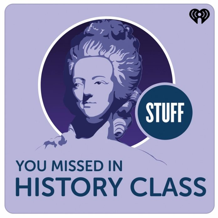 01_Stuff-You-Missed-in-History-Class