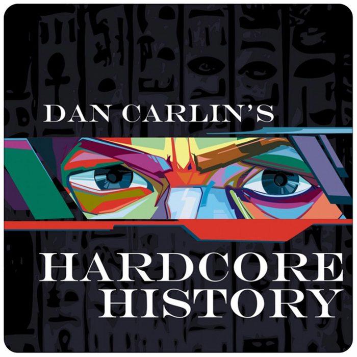 08_Dan-Carlin's-Hardcore-History
