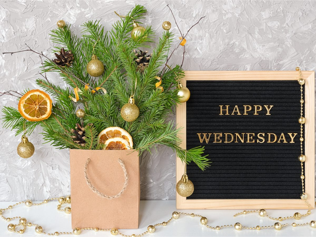 Sign that reads 'Happy Wednesday'