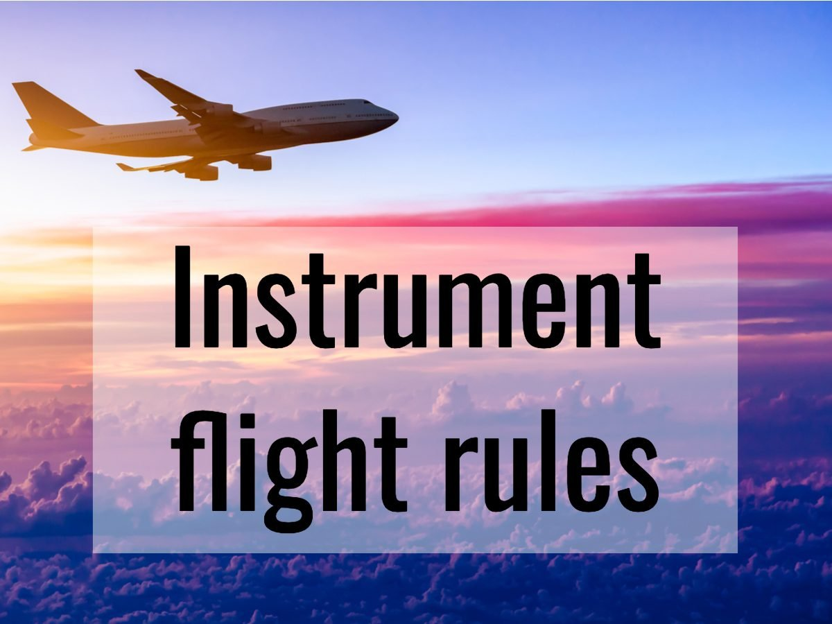 Aviation terms - instrument flight rules