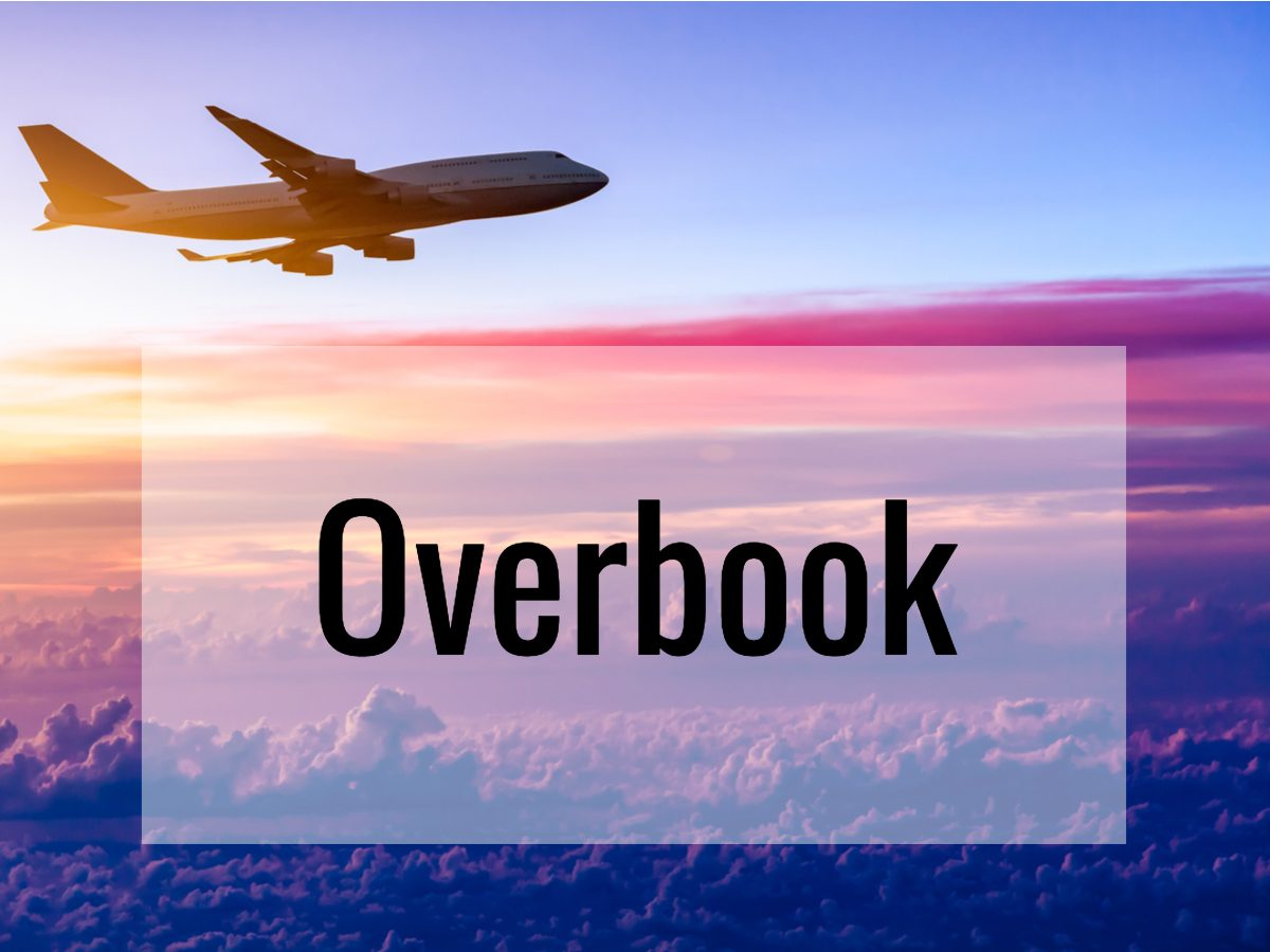 Aviation terms - What does overbook mean
