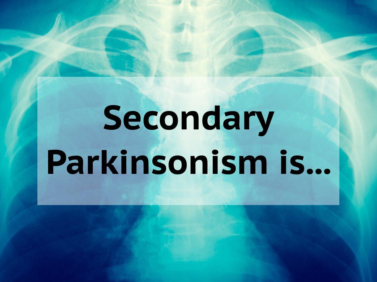 Medical trivia questions - Secondary Parkinsonism