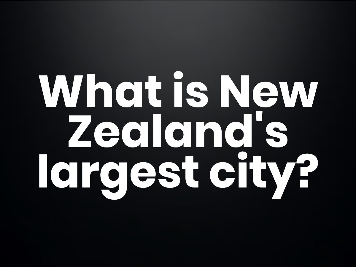 What is New Zealand's largest city?