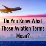 Word Power: Test Your Knowledge of Aviation Terms