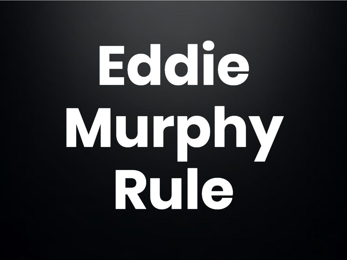 Trivia questions - The Eddie Murphy rule