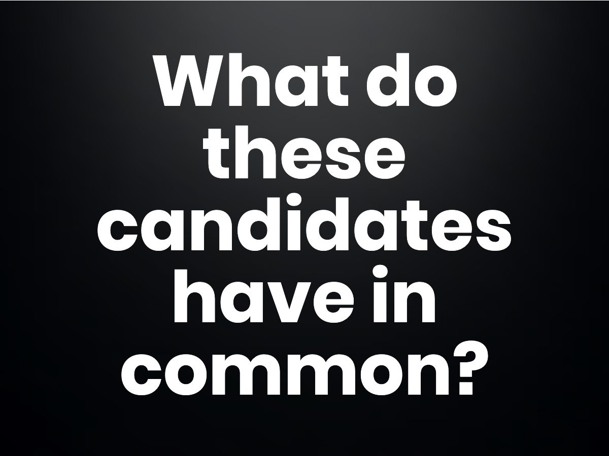 Trivia questions - What do these candidates have in common?