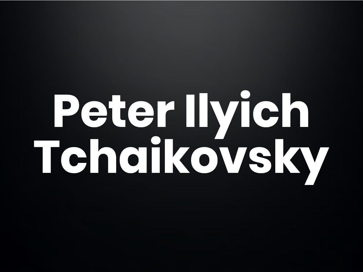 Trivia questions - Peter Ilyich Tchaikovsky