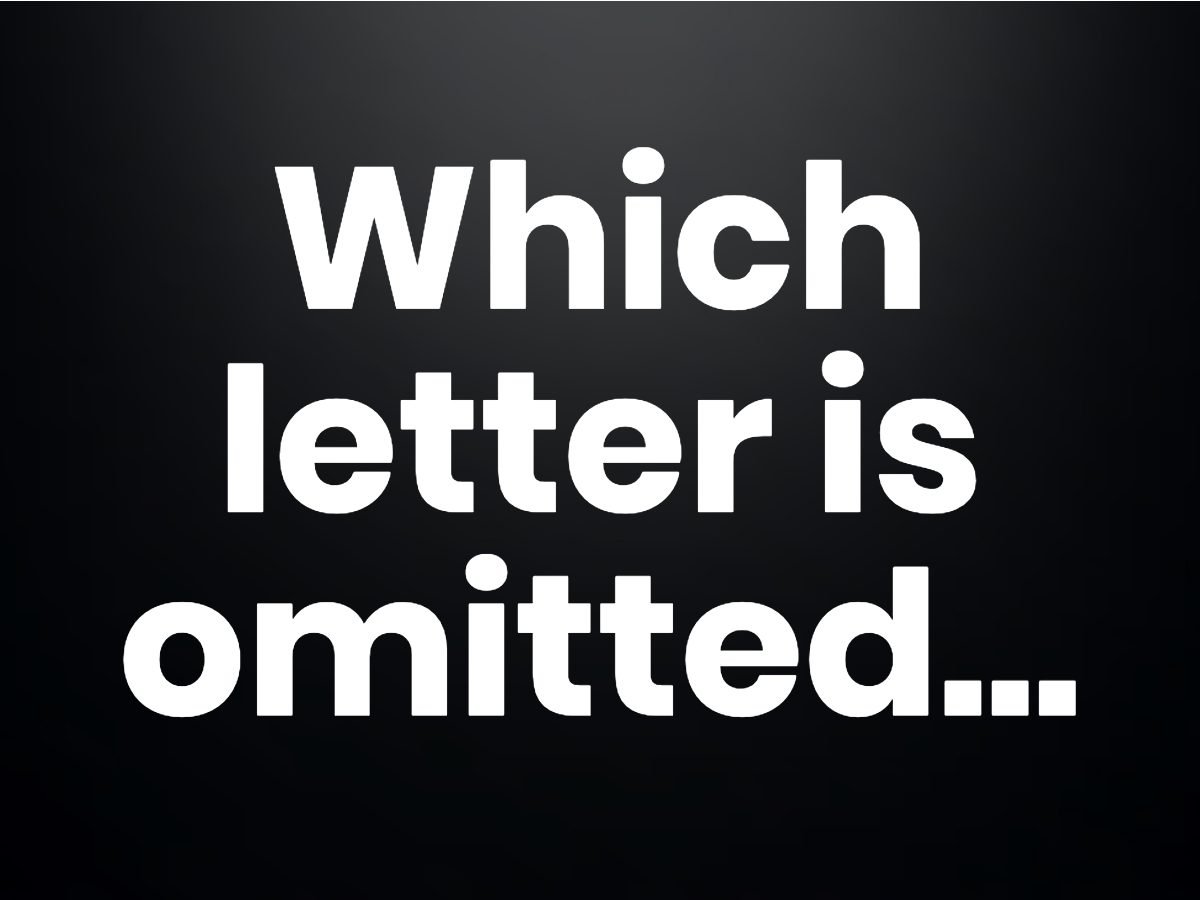 Trivia questions - Which letter is omitted?