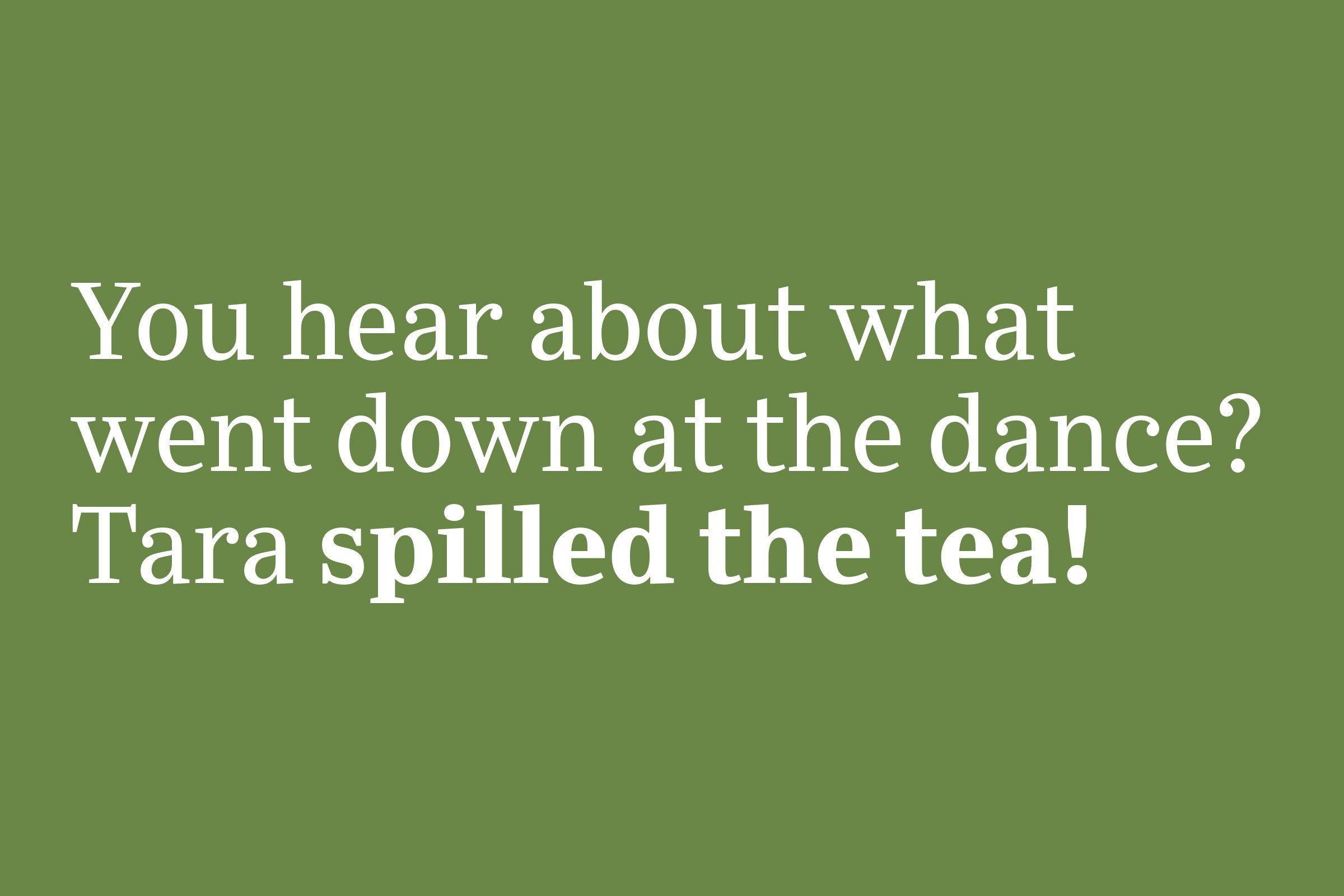 spilled the tea slang 2020