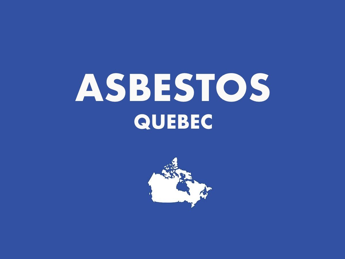 Asbesto, Quebec