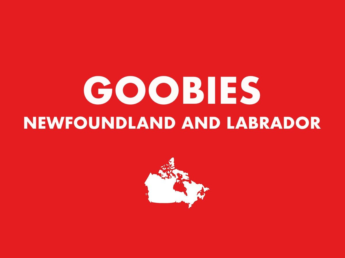 Goobies, Newfoundland and Labrador