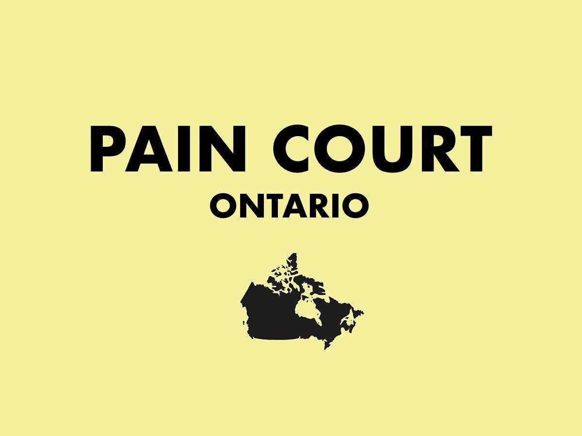 Pain Court, Ontario