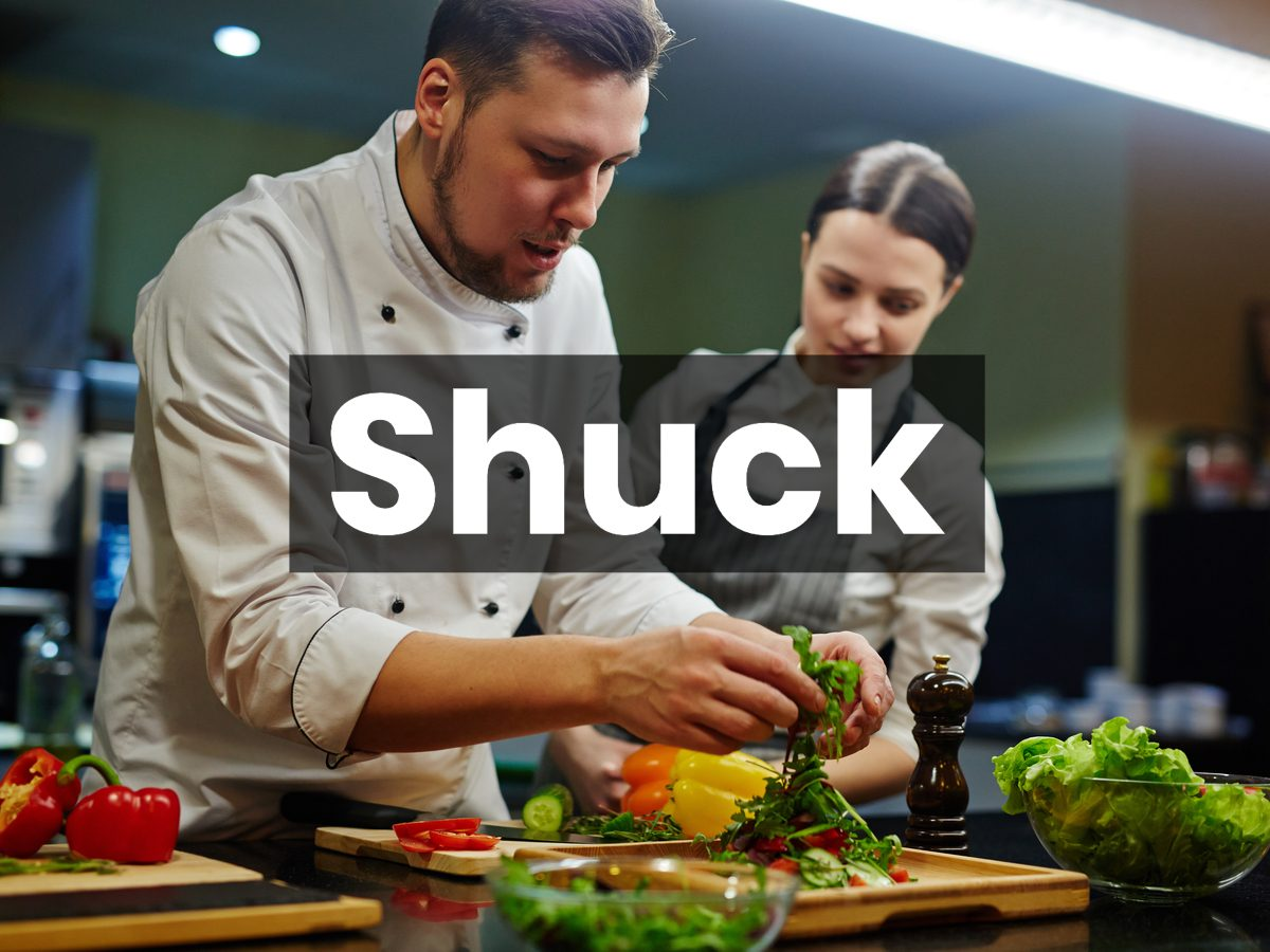 Cooking terms - shuck