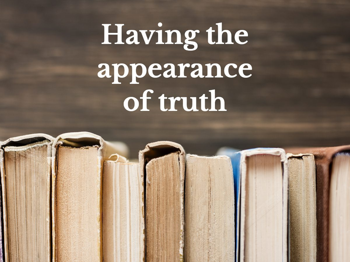 Having the appearance of truth