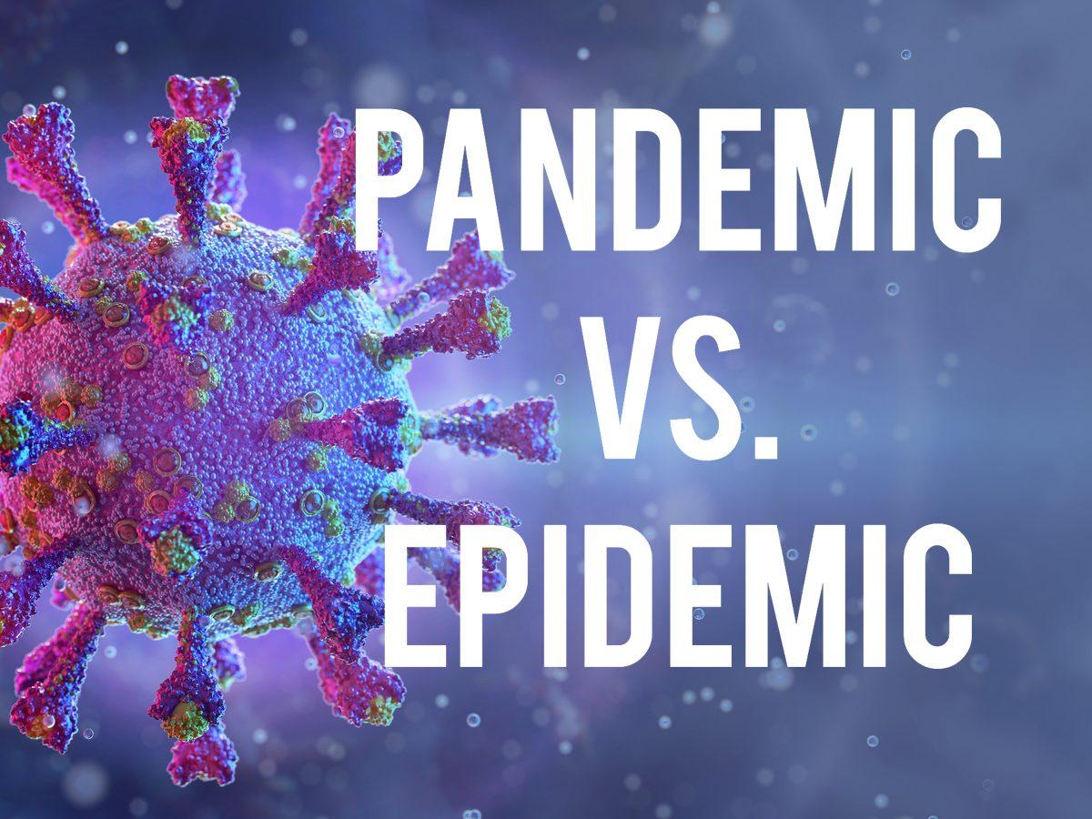 COVID-19 terms - pandemic vs. epidemic
