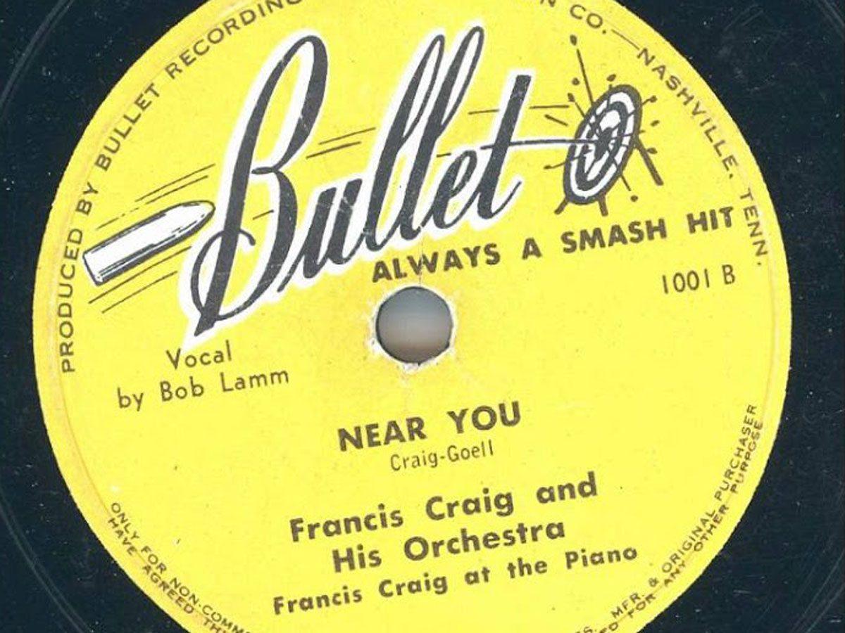 Most popular song: Francis Craig