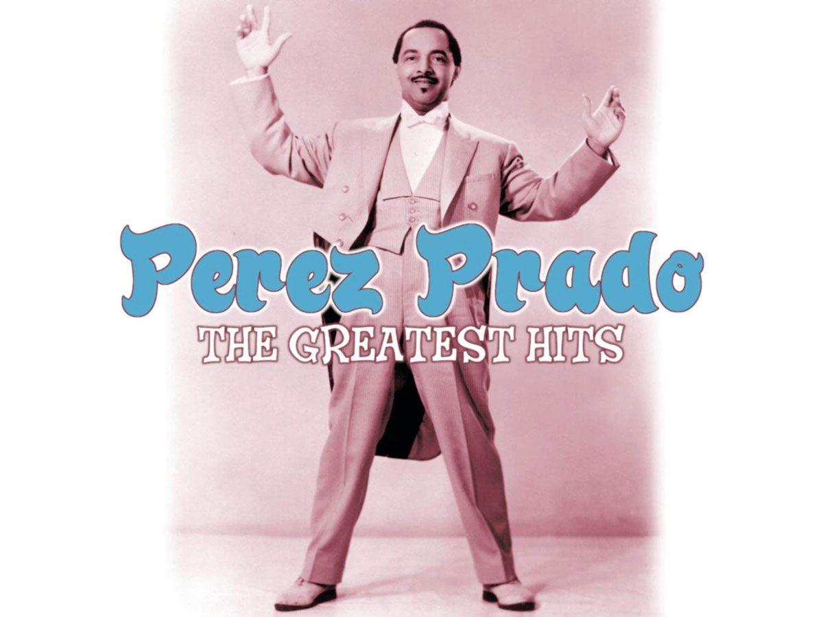 Most popular song: Perez Prado