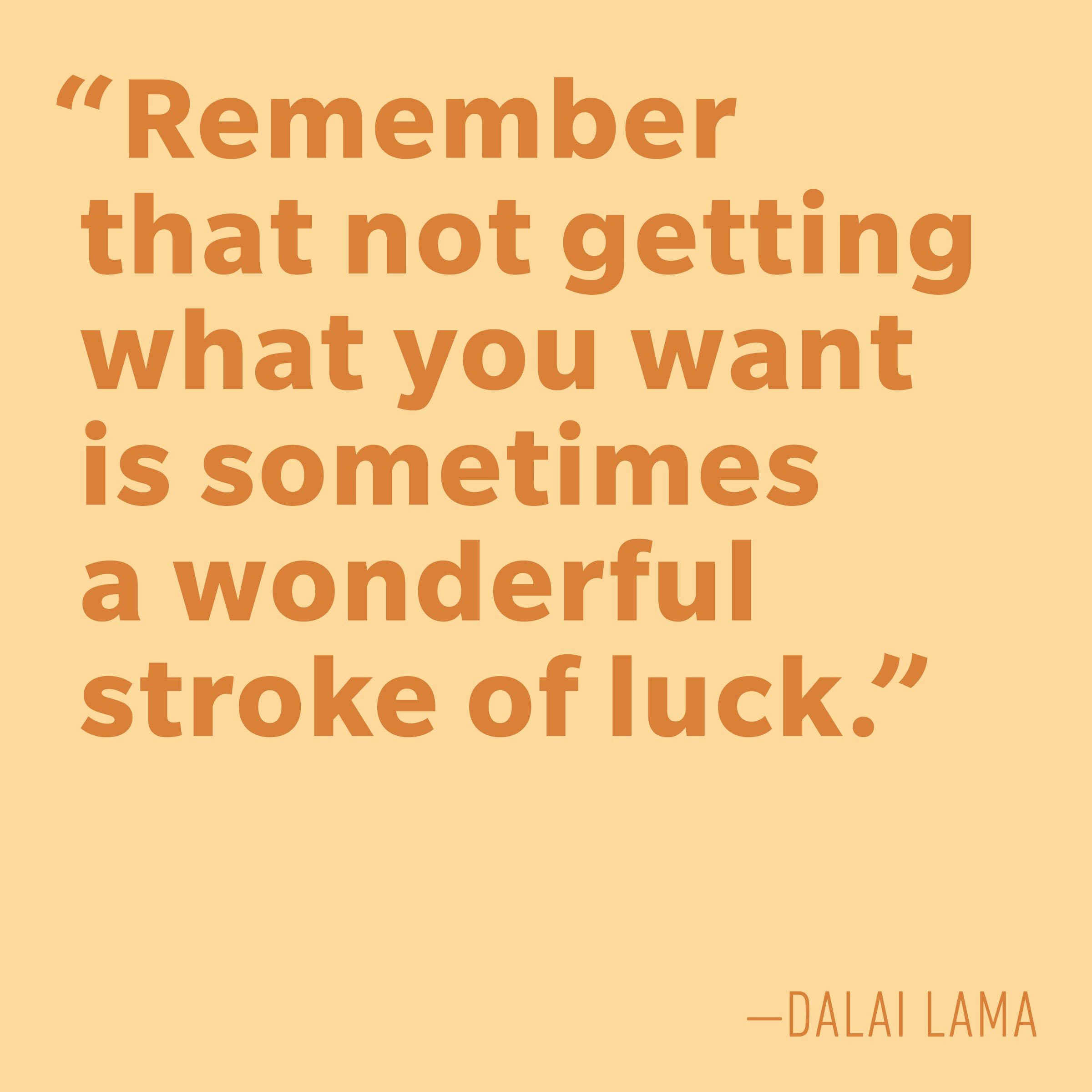 Motivational quotes - Dalai Lama