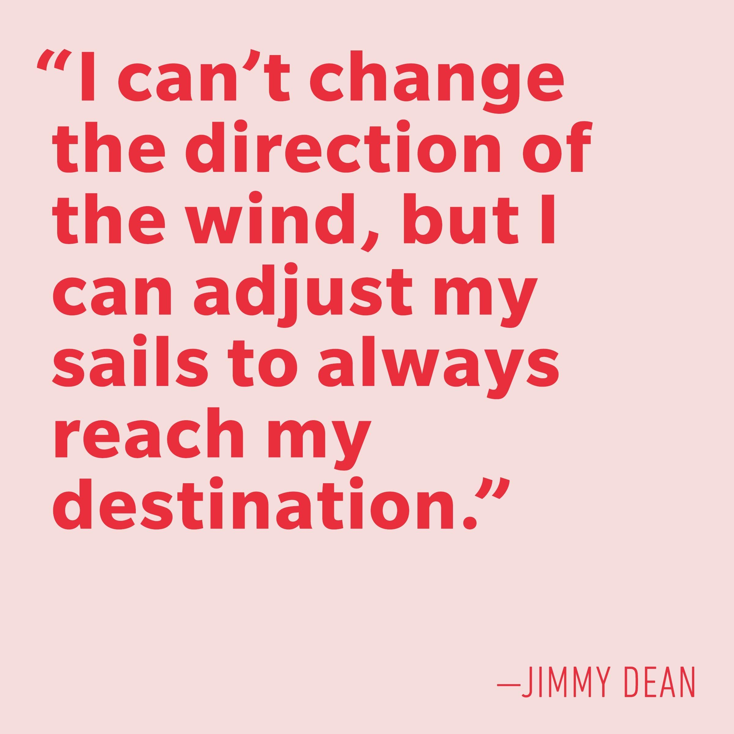 Motivational quotes - Jimmy Dean