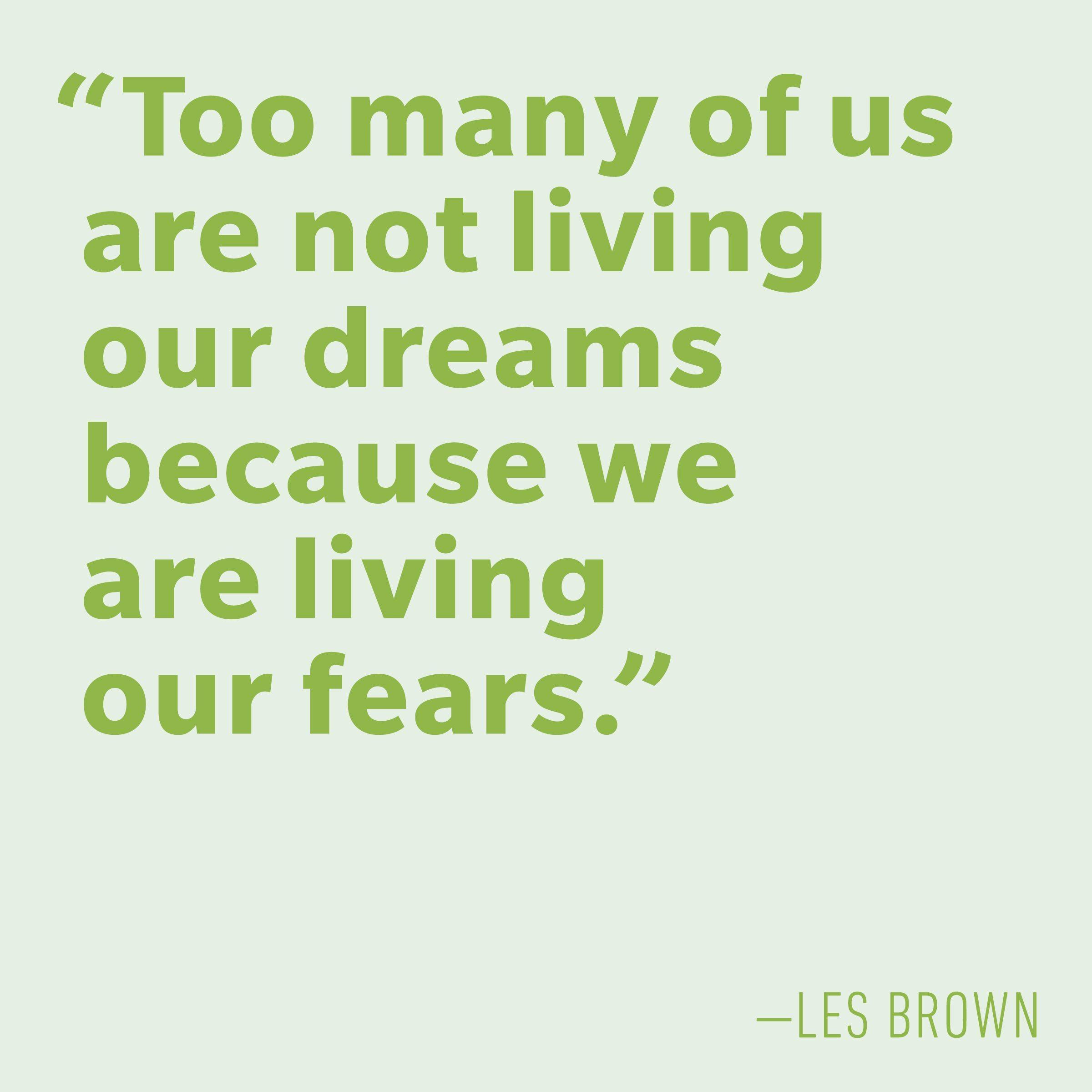 Motivational quotes - Les Brown