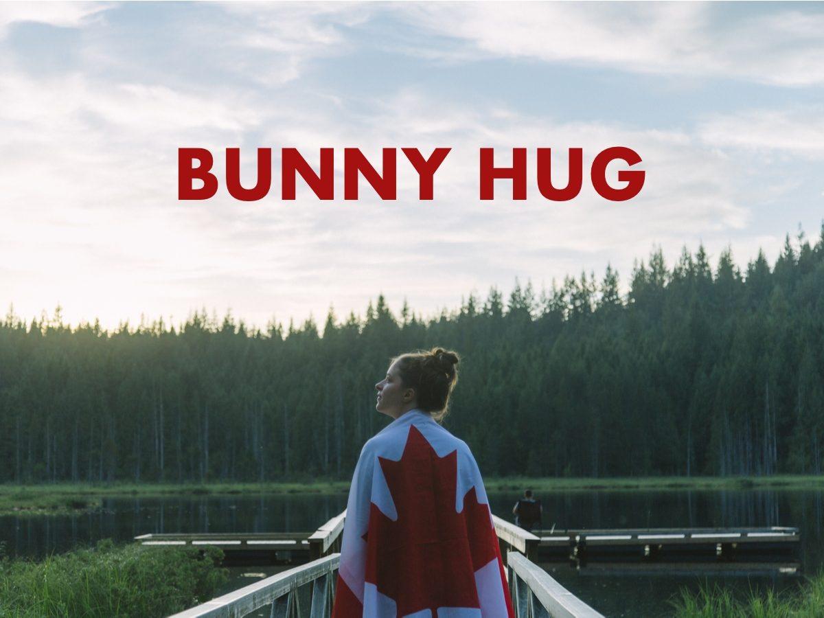 Canadian slang terms - Bunny hug